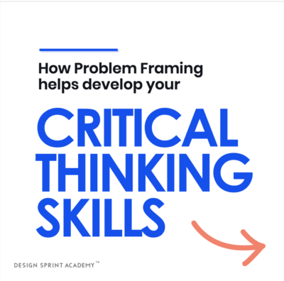 Critical thinking and problem framing