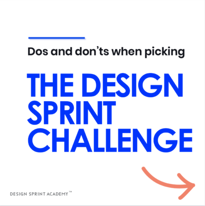 How to pick the design sprint challenge